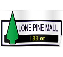 Lone Pine Mall Poster