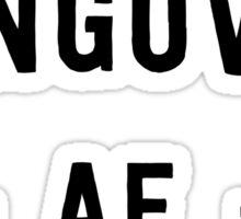 Hungover AF Sticker