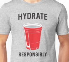 Hydrate Responsibly  Unisex T-Shirt
