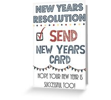 New Years Greeting Card Greeting Card