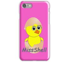 Chick MissShell pronounced Michelle iPhone Case/Skin