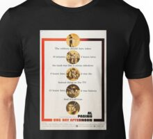 Dog Day Afternoon Unisex T-Shirt