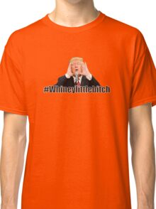 Bill Maher Trump T-Shirt - Whiney Little Classic T-Shirt