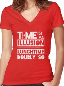 Time Is An Illusion, Lunchtime Doubly So Women's Fitted V-Neck T-Shirt