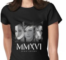 Dixie Chicks Tour 2016 Fan Gifts & Merchandise Womens Fitted T-Shirt