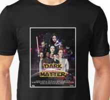 Dark Matter - Star Wars Edition Unisex T-Shirt