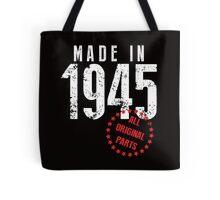 Made In 1945, All Original Parts Tote Bag