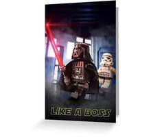 Darth Vader: Like a boss Greeting Card