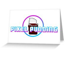 Pixel Pudding Greeting Card