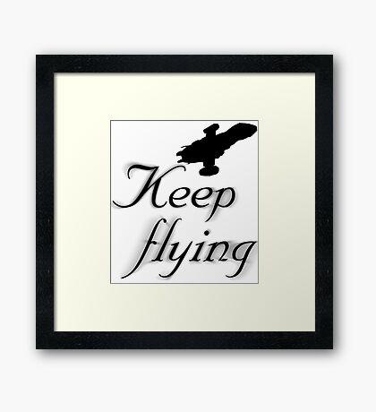 Keep Flying Framed Print