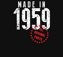 Made In 1959, All Original Parts Unisex T-Shirt