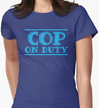 COP on duty Womens Fitted T-Shirt