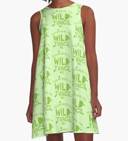 tell me where the wild things are A-Line Dress