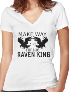Make way for the Raven King Women's Fitted V-Neck T-Shirt