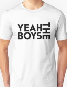 Yeah The Boys! Unisex T-Shirt