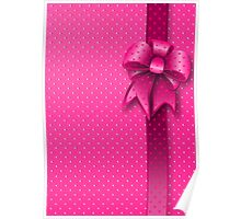 Pink Present Bow Poster