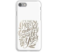 It's The Most Wonderful Time of the Year - Christmas Quote iPhone Case/Skin
