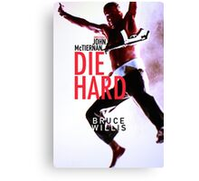 DIE HARD 21 Canvas Print