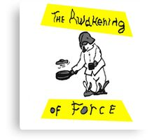 The Awakening Of Force Canvas Print