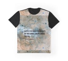 Earth is the Cradle of Humanity... Graphic T-Shirt