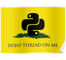 Python Snek - Don't Thread On Me Poster