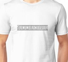 Remember The Buster Unisex T-Shirt