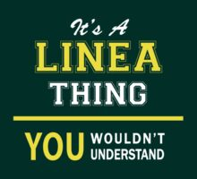 It's A LINEA thing, you wouldn't understand !! by satro