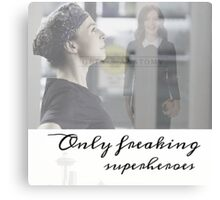 only freaking superheroes Canvas Print