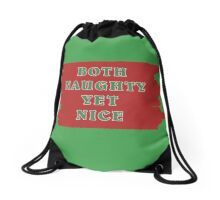 Both Naughty Yet Nice Drawstring Bag