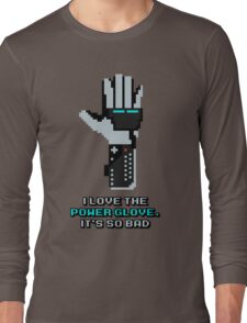 I love the Power Glove Long Sleeve T-Shirt