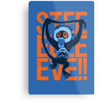 STEEEEEVE! Metal Print