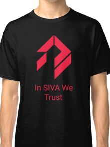 Destiny - In SIVA We Trust Classic T-Shirt