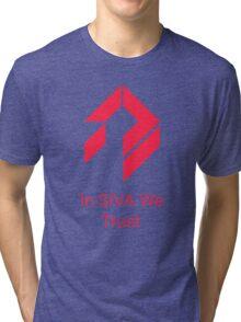 Destiny - In SIVA We Trust Tri-blend T-Shirt