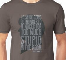 Sherlock being outnumbered Unisex T-Shirt