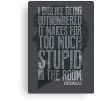 Sherlock being outnumbered Canvas Print