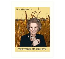 JD Salinger's Thatcher in the Rye Art Print