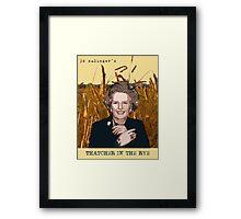JD Salinger's Thatcher in the Rye Framed Print