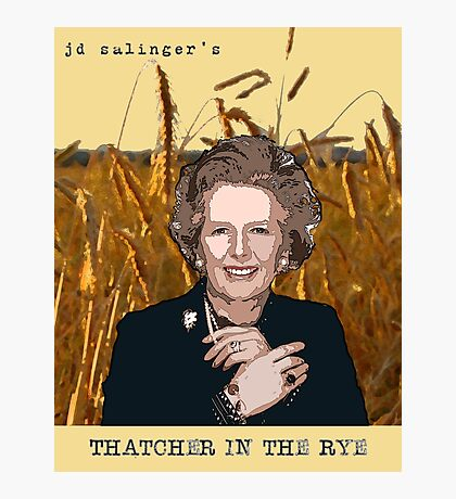 JD Salinger's Thatcher in the Rye Photographic Print