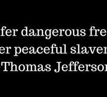 Thomas Jefferson, Freedom Sticker