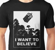 I Want To Believe In Tardis Unisex T-Shirt