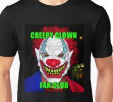 Creepy Clown Fan Club member Unisex T-Shirt