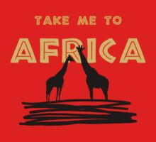 Take Me to Africa by lisa53396