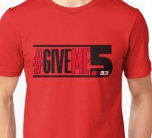 MM93 #GIVEme5 Unisex T-Shirt