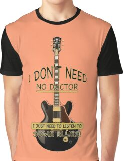 The Blues Will Never Die! Graphic T-Shirt