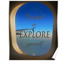 Travel & Explore Yourself Poster