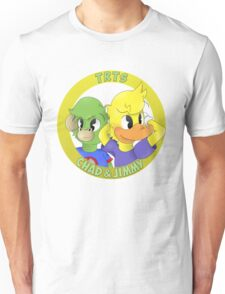 Chad and Jimmy Unisex T-Shirt