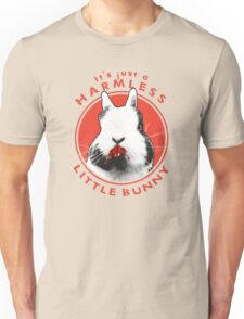 Just a Harmless Little Bunny Unisex T-Shirt