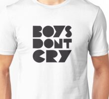 BOYS DON'T CRY Unisex T-Shirt