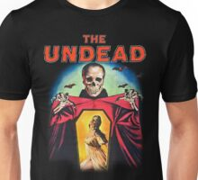 The Undead Shirt! Unisex T-Shirt