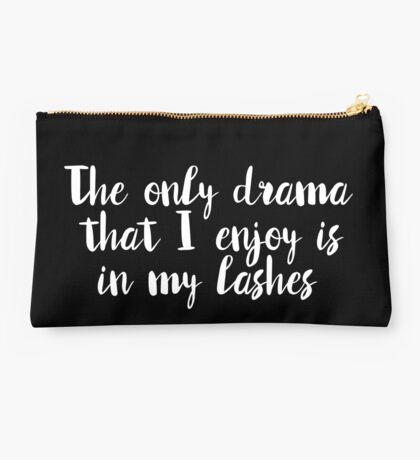 Only Drama is Lashes Studio Pouch